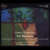 Harbison: The Rewaking, etc / Labelle, Lydian String Quartet