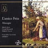 Mascagni: L'amico Fritz / Gavazzeni, Freni, Raimondi, et al