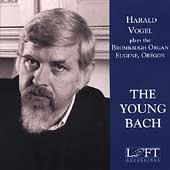 The Young Bach / Harald Vogel