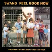 Swans: Feel Good Now