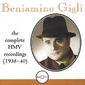 Beniamino Gigli - The Complete HMV Recordings (1938-1940)