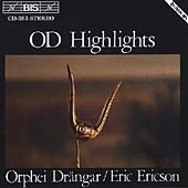 OD Highlights / Ericson, Orphei Dranger Choir