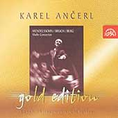 Ancerl Gold Edition 3 - Mendelssohn, Bruch, Berg / Ancerl