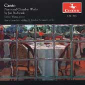 Canto - Radzynski: Piano and Chamber Works / Wang, et al