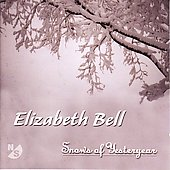 Snows of Yesteryear - Music of Elizabeth Bell