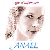 Anael (Singer): Light of Refinement