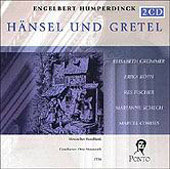 Humperdinck: Hänsel und Gretel / Matzerath, Weigert, et al