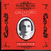 Prima Voce - Amelita Galli-Curci Vol 2