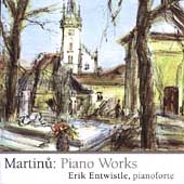 Martinu: Piano Works / Erik Entwistle