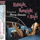 Henry Mancini: Midnight, Moonlight & Magic: The Very Best of Henry Mancini