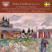 Lindberg: Tone Poems, etc / Bartosch, Gävle SO