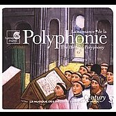 Polyphonic  / A History of Music Century Vol 5
