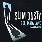 Slim Dusty: Columbia Lane: The Last Sessions