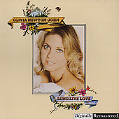Olivia Newton-John: Long Live Love [Remaster]