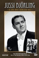 Jussi Björling: He Sang with a Tear in his Voice - The complete biography of one of the greatest tenors of all time [DVD]