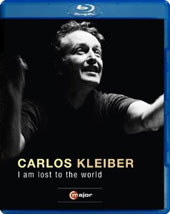 Carlos Kleiber: I Am Lost To The World / Film by Georg Wubbolt [Blu-Ray]