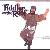 John Williams (Film Composer): Fiddler on the Roof [Original Soundtrack]