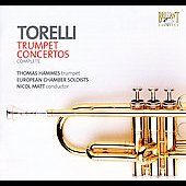 Torelli: Trumpet Concertos (complete) / Hammes, Matt, Leiner