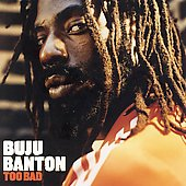 Buju Banton: Too Bad