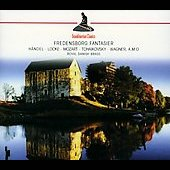 Fredensborg Fantasier - Works By Wagner, Byrd, Adson, Locke, Handel, Mozart, Tch