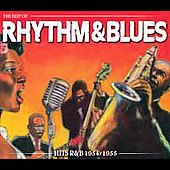 Various Artists: The Best of Rhythm and Blues: Hits 1954-1955