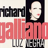 Richard Galliano: Luz Negra