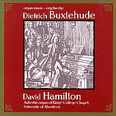 Buxtehude: Organ Works / David Hamilton