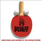 Randy Edelman: Balls of Fury [Original Motion Picture Soundtrack]