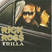 Rick Ross (Rap): Trilla [Clean] [Edited]