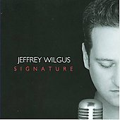Jeffrey Wilgus: Signature