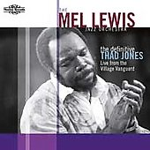 Mel Lewis/Mel Lewis Jazz Orchestra: The Definitive Thad Jones: Live from the Village Vanguard