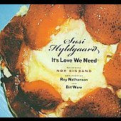 Susi Hyldgaard: It's Love We Need [Digipak] *
