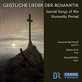 Sacred Songs of the Romantic Period - Wolf, Reger, etc / Bernhard, Graf, Feller