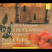 Jean-Henry d'Anglebert: Pieces de Clavessin en Manuscrits / Paola Erdas