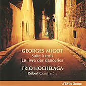 Georges Migot: Suite A Trio; Livre Des Dancer