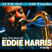 Eddie Harris: Only the Best of Eddie Harris, Vol. 1 *