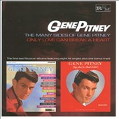 Gene Pitney: Many Sides of Gene Pitney/Only Love Can Break a Heart