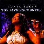 Tonya Baker: The Live Encounter *
