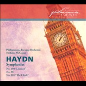Haydn: Symphonies Nos. 88, 101 'The Clock' & 104 'London' / Philharmonia Baroque Orch., McGegan (rec. live 2007-2009)