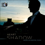 Schumann: Kreisleriana; Bielawa: Elegy-Portrait; Wuorinen: Heart Shadow / Bruce Levingston, piano
