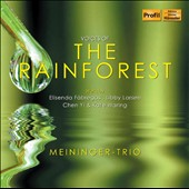 Voices of the Rainforest / Fabregas, Waring, Larsen, Yi / Meininger Trio