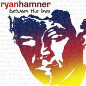 Ryan Hamner: Between the Lines