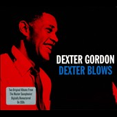Dexter Gordon: Dexter Blows