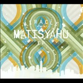 Matisyahu: Miracle [EP] [Digipak]