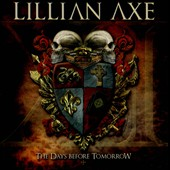 Lillian Axe: XI: The Days Before Tomorrow *