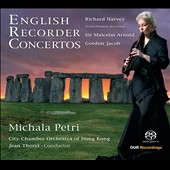 English Recorder Concertos by Gordon Jacob, Malcolm Arnold, Richard Harvey / Michala Petri, recorder