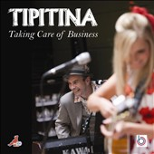 Tipitina: Taking Care of Business