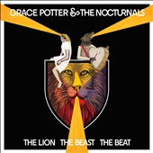 Grace Potter & the Nocturnals/Grace Potter: The  Lion The Beast The Beat