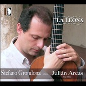 La Leona: Stefano Grandona Plays Juli&#225;n Arcas (1832-1882) / Stefano Grondona, guitar