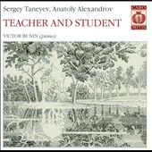 Teacher and Student: Sergey Taneyev, Anatoly Alexandrov